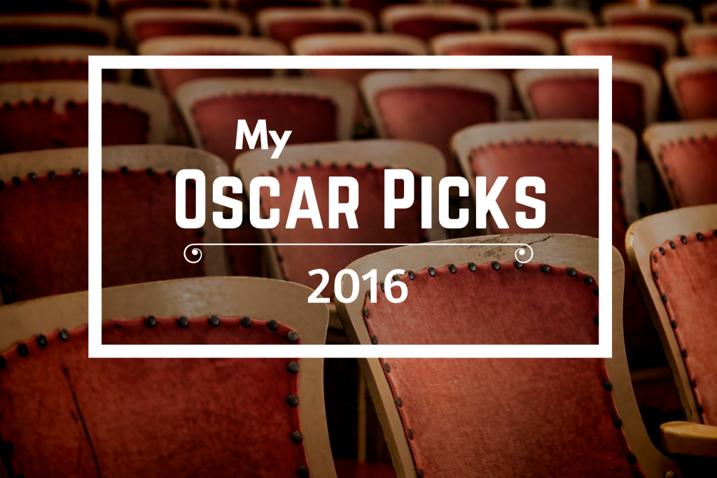 My 2016 Oscar Picks
